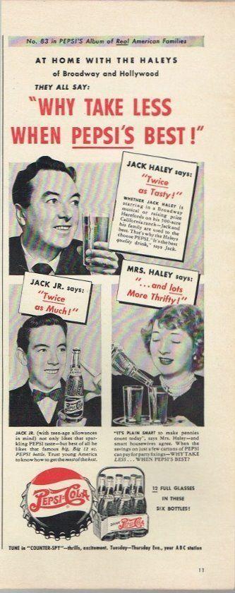 Original 1949 Pepsi Cola Jack Haley Why Take Less ad 5½ x 14 inch Tavern Trove