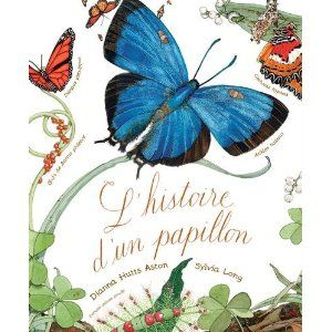 L' histoire d'un papillon: Amazon.ca: Sylvia Long Dianna Hutts Aston: Books
