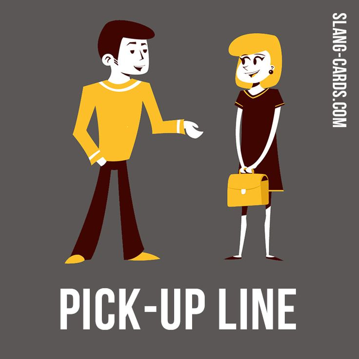 """Hello guys!  Our #slang term of the day is """"Pick-up line"""", which means """"a conversation opener with the intent of engaging an un familiar person for romance or dating"""". Overt and sometimes humorous displays of romantic interest, pick-up lines advertise the wit of their speakers to their target listeners. They are most commonly used by men who want to pick up women. #english #englishslang #pickupline"""
