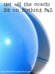 Forget the couch - get the birthing ball instead. If you are reading this - get ready - your pregnancy and maybe even your labor will be much more comfortable..