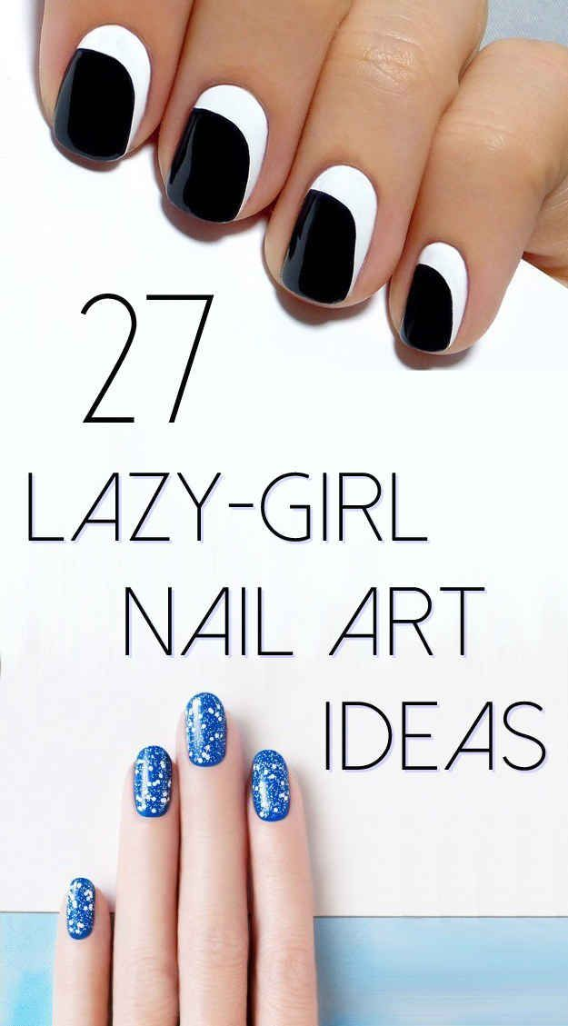 27 Lazy Girl Nail Art Ideas That Are Actually Easy ... some of these aren't *actually* easy but there are some good ideas here!