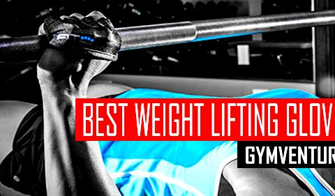 Picking the Best Weight Lifting Gloves – Top 10 for 2016