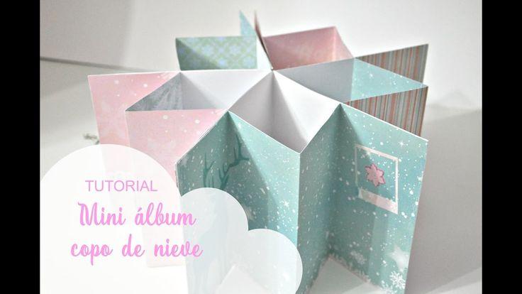 Tutorial mini álbum scrapbook copo de nieve | Snowflake mini album tutor...