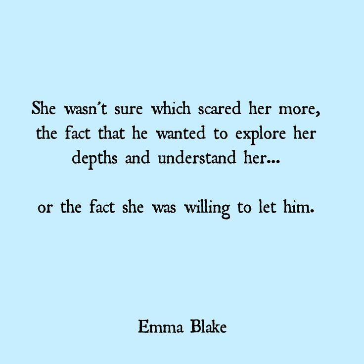 Emma Blake Quote falling in love scorpio layers scared love quote