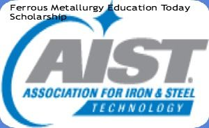 Ferrous Metallurgy Education Today Scholarship Program,and applications are submitted till 30th October 2014. The FeMET Scholarship is one component of Ferrous Metallurgy Education Today [FeMET] Initiative available to study metallurgy or materials science engineering program. - See more at: http://www.scholarshipsbar.com/ferrous-metallurgy-education-today-scholarship.html#sthash.PlDvvEWT.dpuf