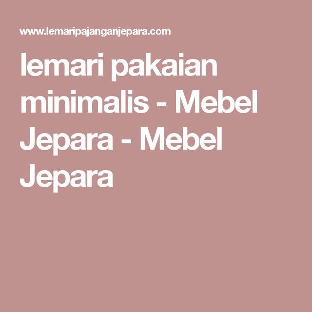 lemari pakaian minimalis - Mebel Jepara - Mebel Jepara