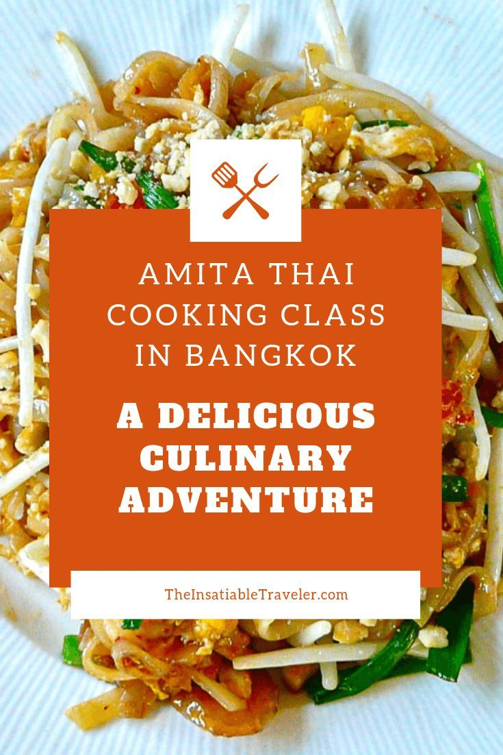 Amita Thai Cooking Class In Bangkok A Delicious Culinary Adventure Cooking Thai Cooking Class Thai Cuisine Recipes