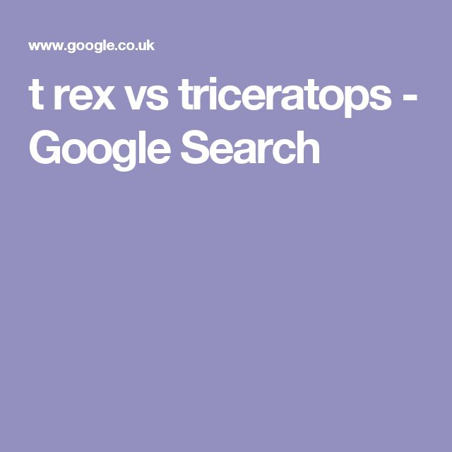 t rex vs triceratops - Google Search