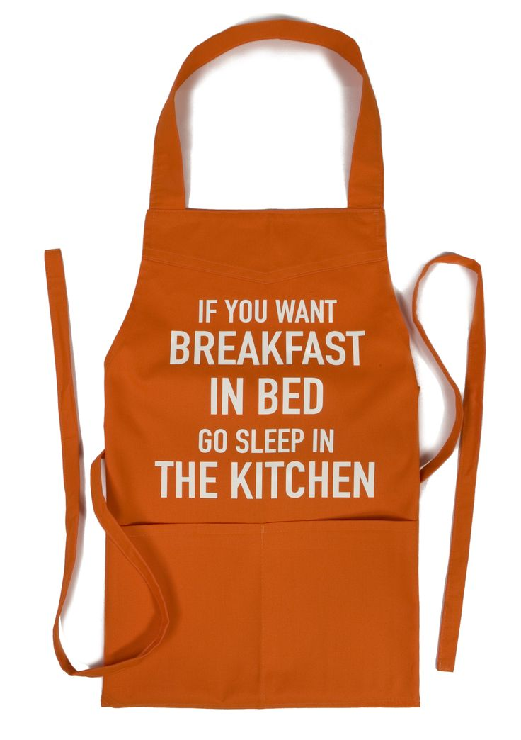 Schort met bedrukking 'IF YOU WANT BREAKFAST IN BED GO SLEEP IN THE KITCHEN'.