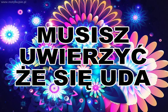 Musisz… | MOTYWUJSIE.PL