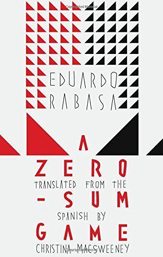 A Zero-Sum Game by Eduardo Rabasa