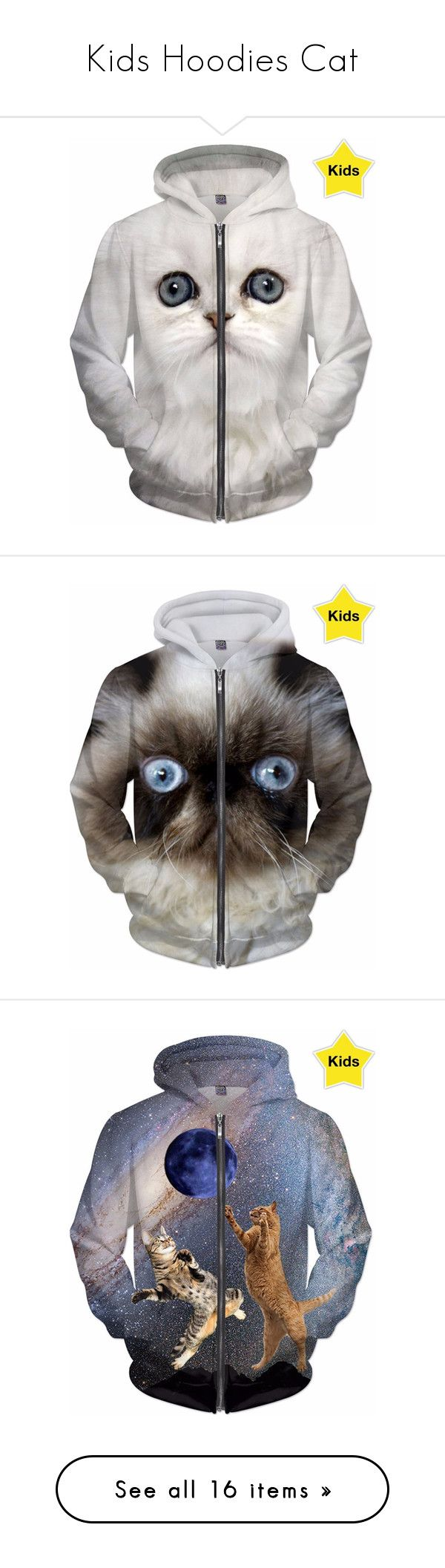 Kids Hoodies Cat by erikakaisersot on Polyvore featuring hoodie, cat and erikakaisersot