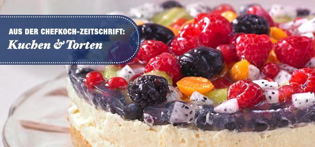40 grossartige Kuchen und Torten aus der CHEFKOCH-Zeitschrift