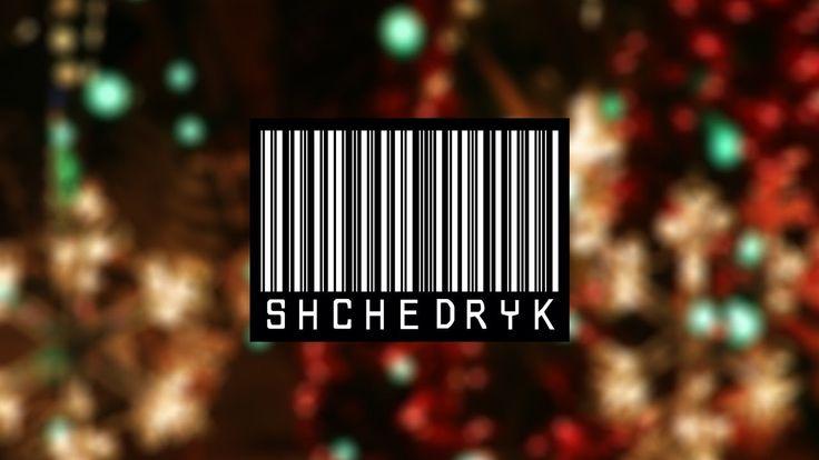 Shchedryk - Carol of the Bells