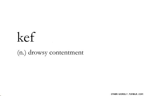 pronunciation | kEf (keef)