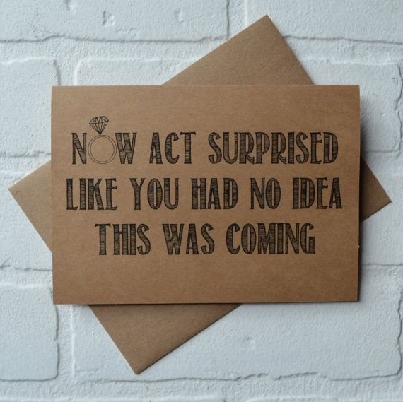 Now ACT SURPRISED like you had no idea BRIDESMAID card funny bridal party card will you be my bridesmaid card act surprised proposal cards