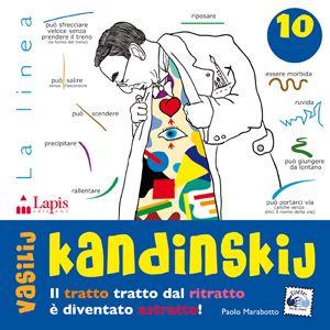 Vasilij Kandinskij - il tratto, tratto dal ritratto è diventato astratto! - dai 7 anni