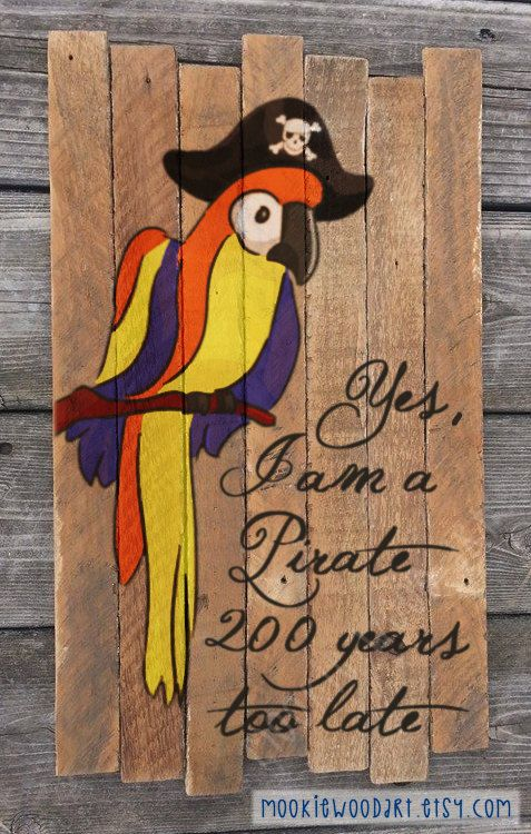 Yes I am a Pirate painting on reclaimed wood sign - Pirate Looks at 40 - Jimmy Buffett