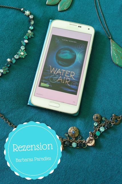Barbaras Paradies: Buchrezension #116 Water & Air von Laura Kneidl Leider konnte mich das Buch nicht so ganz überzeugen! Die Rezension findet ihr auf meinem Blog! Schaut mal rein!