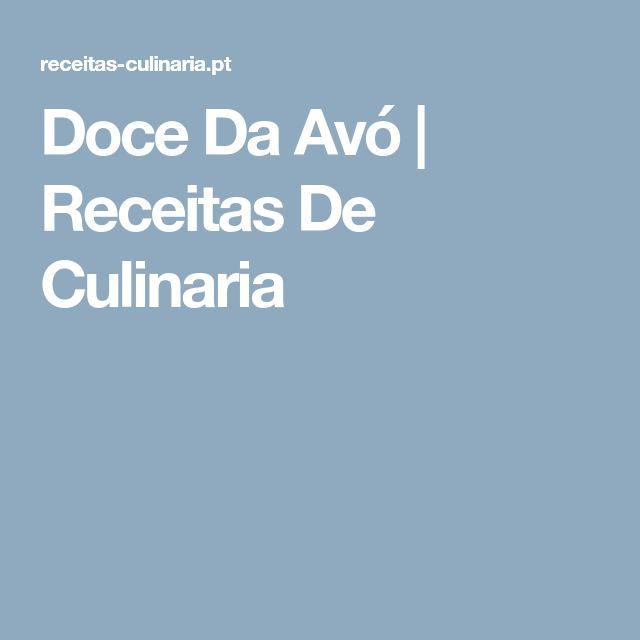 Doce Da Avó | Receitas De Culinaria