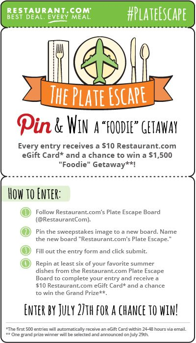 """The #PlateEscape """"Foodie"""" Getaway #Sweepstakes! Enter July 22-July 27, 2013! Pin and win a $10 Restaurant.com eGift Card and a chance to go on the ultimate """"Foodie"""" Getaway worth $1,500! To Enter: Click Image!"""