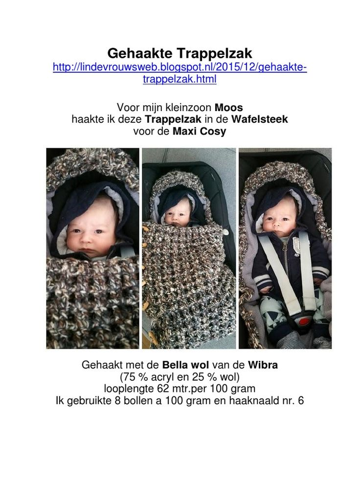 Haakpatroon Baby Trappelzak voor  de Maxi Cosy http://lindevrouwsweb.blogspot.nl/2015/12/gehaakte-trappelzak.html