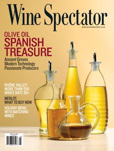 Nov. 30, 2013: Spanish Olive Oil. Spain in the past has long been a mass producer of olive oil. Quantity over quality had been the mantra of its industry. As of late, it has had heads turning and tongues wagging by shifting gears and adding excellence into the mix. http://www.winespectator.com/issue/show/date/2013-11-30