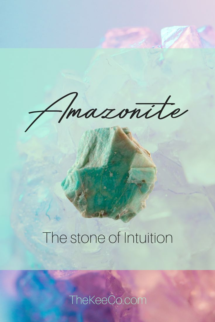 Amazonite Is The Stone Of Intuition Find Yourself A Aromatherapy