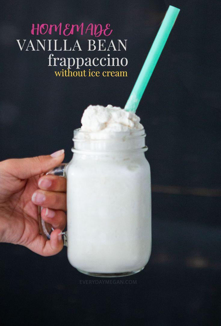 Homemade vanilla bean frappuccino everyday megan in 2020