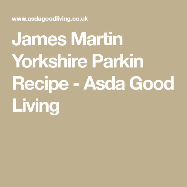 James Martin Yorkshire Parkin Recipe - Asda Good Living