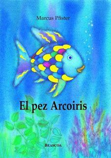 Actividades para Educación Infantil: SEMANA DEL CUENTO 5.El pez arcoiris