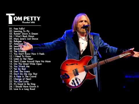 Tom Petty Greatest Hits Tom Petty Best Songs 2016