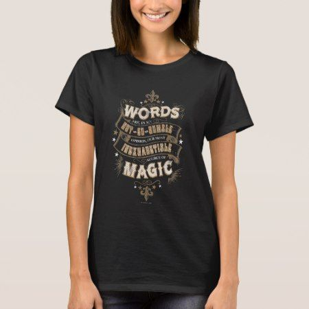 Harry Potter Spell | Words Are Our Most Inexhausti T-Shirt - tap, personalize, buy right now!