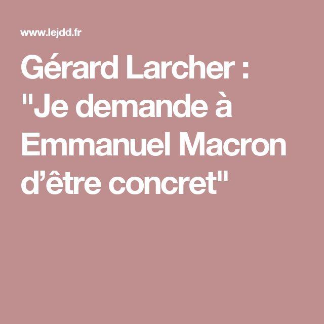 """Gérard Larcher : """"Je demande à Emmanuel Macron d'être concret"""""""