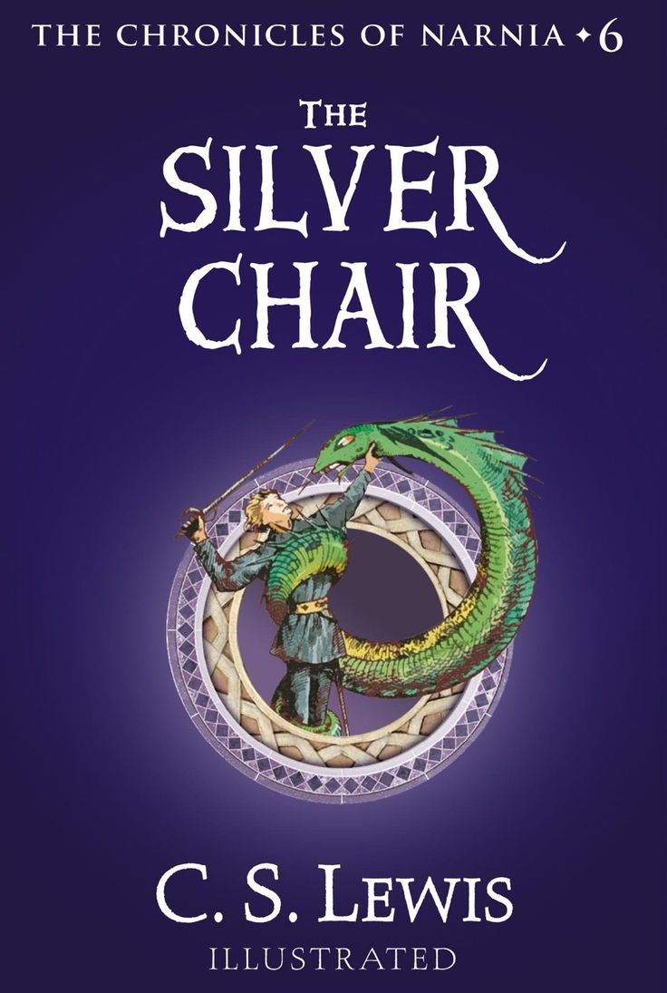 The chronicles of narnia book 6 the silver chair