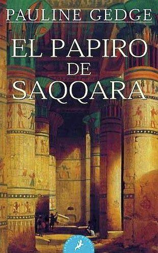 Reseña - El papiro de Saqqara de Pauline Gedge.