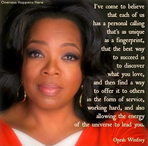 Oprah quote via Oneness Happens Here on Facebook