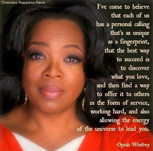 Oprah quote via Oneness Happens Here on Facebook