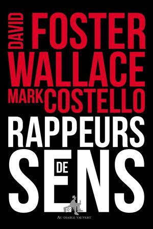 David Foster Wallace, meilleur rappeur des années 90 | Gonzaï