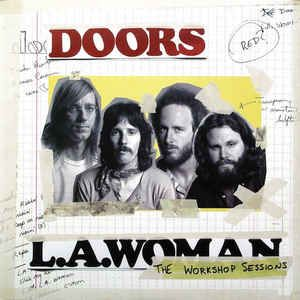 The Doors - L.A. Woman: The Workshop Sessions: buy LP + LP, S/Sided, Etch + Album, 180 at Discogs