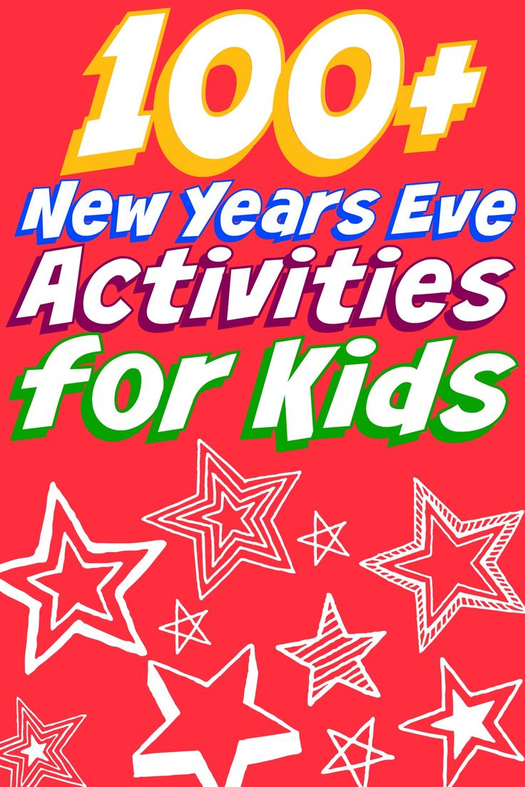 100+ New Years Eve Activities for Kids | New years eve ...