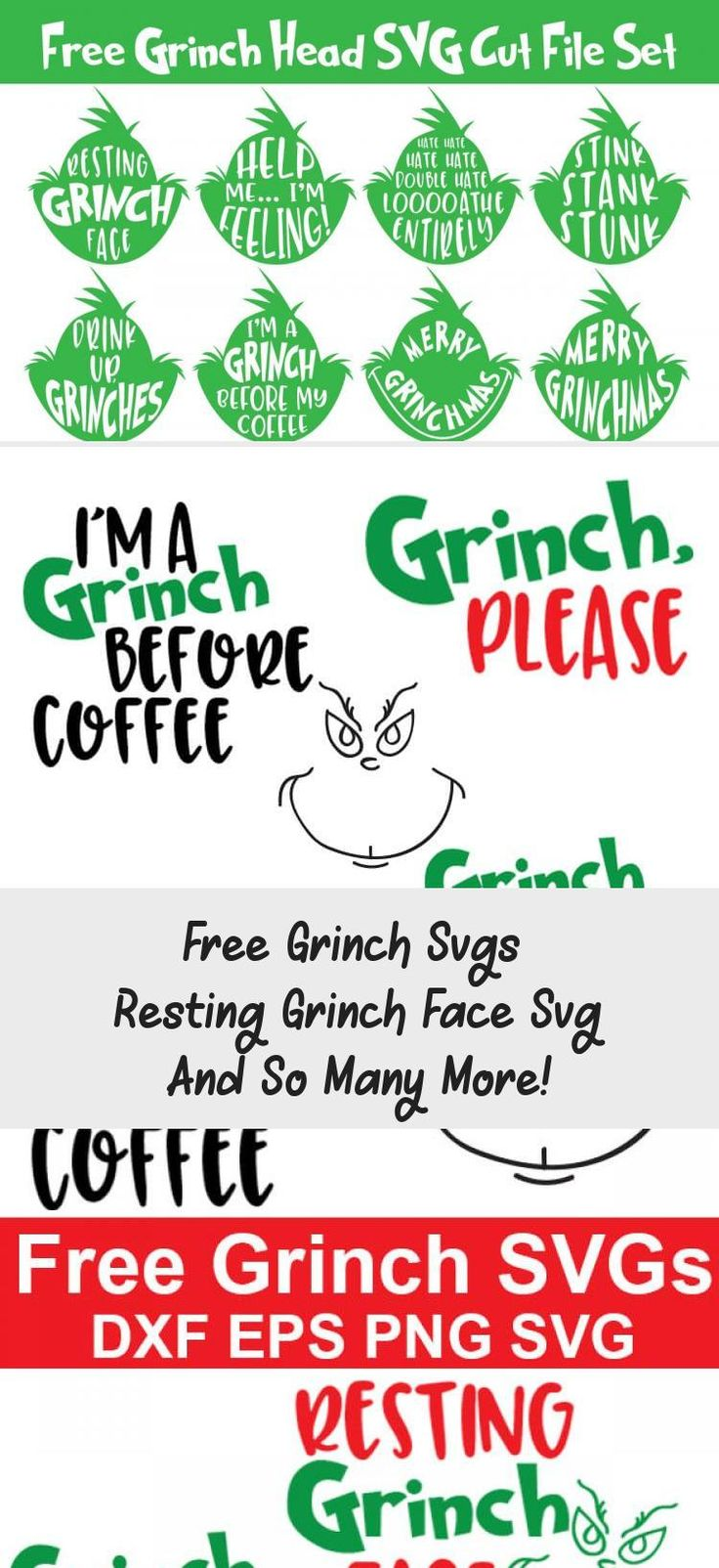 Free Grinch Svgs Resting Grinch Face Svg And So Many