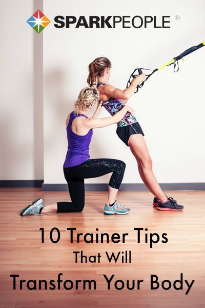 10 Trainer Tips That Will Transform Your Body. This is a goldmine of advice from some of the biggest experts in the industry! | via @SparkPeople