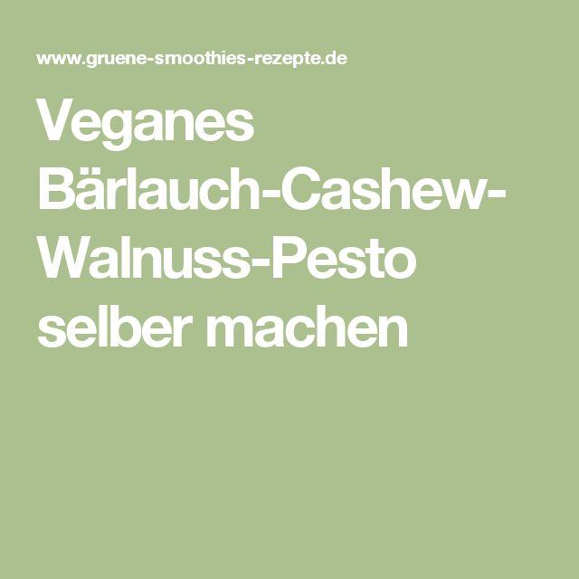 Veganes Bärlauch-Cashew-Walnuss-Pesto selber machen