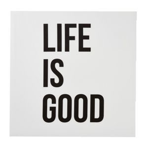 Life is Good Canvas 50x50