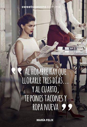 Frase María Félix. A seguir su ejemplo! ;)