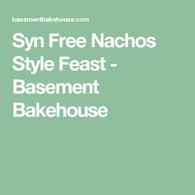 Syn Free Nachos Style Feast - Basement Bakehouse