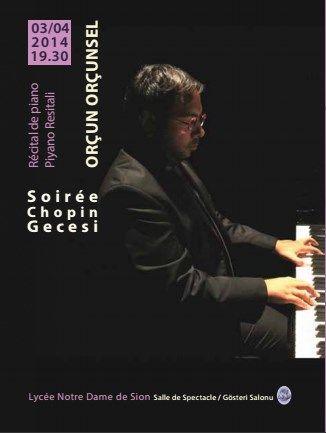 """ Chopin Gecesi"", Orçun Orçunsel, piyano Resitali Perşembe 3 Nisan saat 19:30"