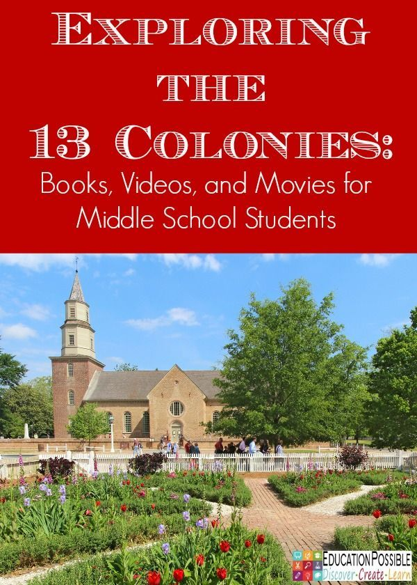 Exploring the 13 Colonies with books and movies - Education Possible  Here are some of our favorite books, movies, and videos that middle school students can use when exploring the 13 colonies!  Lots of activities and ideas to inspire your tweens/teens and bring American history to life.