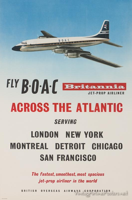 The Bristol Britannia 312 - BOAC's trans-Atlantic 'Whispering Giant'. Some four years late, it was not introduced to service until 1957, during the hiatus in jet travel after the grounding of the De Havilland DH.106 Comet 1 but before the resumption of jet travel by the DH.106 Comet 4 and the Boeing 707. Comfortably addicted to their piston-engined propliners, the US airlines didn't think the public would trust jets, or that they could make jet travel pay its own way.